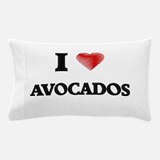 I Love AVOCADOS Pillow Case