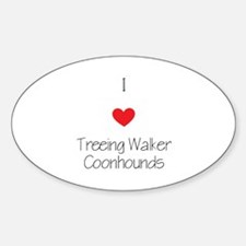 I love Treeing Walker Coonhounds Sticker (Oval)