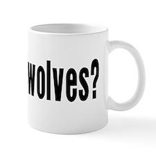 Got Werewolves? Mug