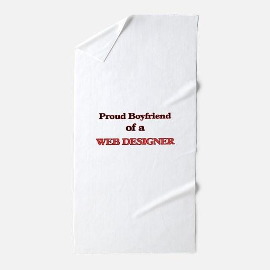 Proud Boyfriend of a Web Designer Beach Towel