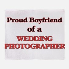 Proud Boyfriend of a Wedding Photogr Throw Blanket