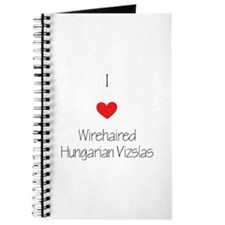 I love Wirehaired Hungarian Vizslas Journal