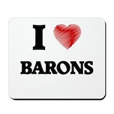 I Love BARONS Mousepad