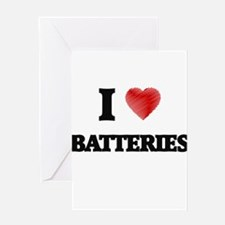 I Love BATTERIES Greeting Cards