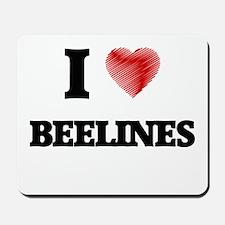 I Love BEELINES Mousepad