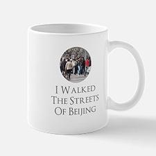I Walked The Streets Of Beijing Mug