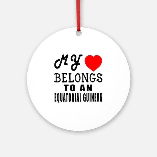 I Love Equatorial Guinean Round Ornament
