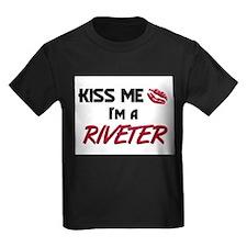 Kiss Me I'm a RIVETER T