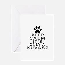 Kuvasz Keep Calm Designs Greeting Card