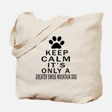 Greater Swiss Mountain Dog Keep Calm Desi Tote Bag