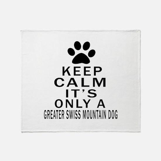 Greater Swiss Mountain Dog Keep Calm Throw Blanket