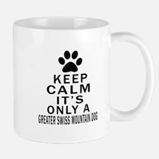 Greater Swiss Mountain Dog Keep Calm De Mug