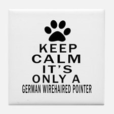 German Wirehaired Pointer Keep Calm D Tile Coaster