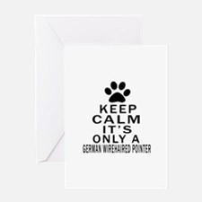 German Wirehaired Pointer Keep Calm Greeting Card