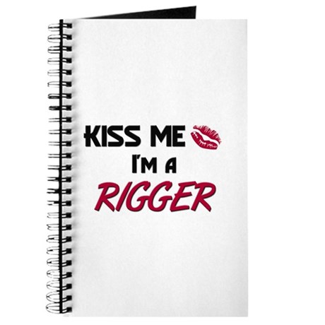 Kiss Me I'm a RIGGER Journal