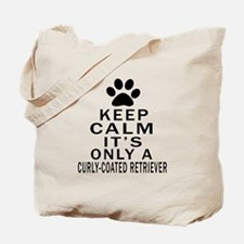 Curly-Coated Retriever Keep Calm Designs Tote Bag