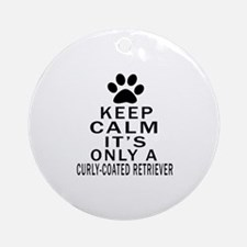 Curly-Coated Retriever Keep Calm De Round Ornament