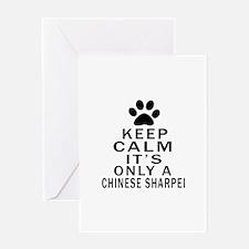 Chinese Sharpei Keep Calm Designs Greeting Card