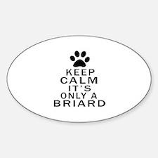 Briard Keep Calm Designs Decal