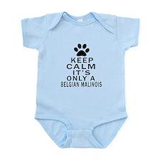 Belgian Malinois Keep Calm Designs Infant Bodysuit