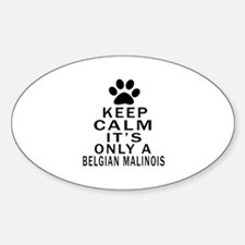 Belgian Malinois Keep Calm Designs Decal