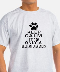Belgian Laekenois Keep Calm Designs T-Shirt