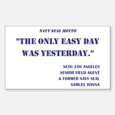THE ONLY EASY DAY... Sticker (Rectangle)