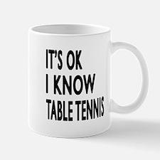 I Know Table Tennis Mug