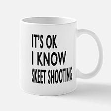 I Know Skeet Shooting Mug