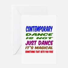 Contemporary dance is not just dance Greeting Card