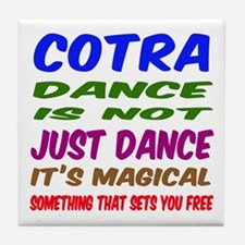 Contra dance is not just dance Tile Coaster