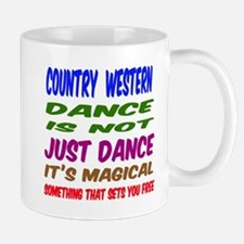 Country Western dance is not just dance Small Mugs