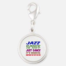 Jazz dance is not just dance Silver Round Charm