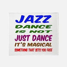 Jazz dance is not just dance Throw Blanket