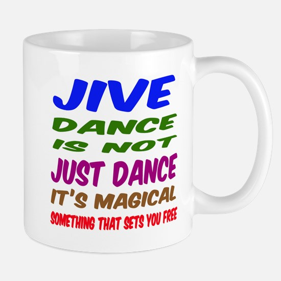 Jive dance is not just dance Mug