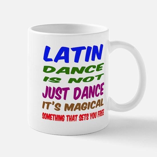 Latin dance is not just dance Mug