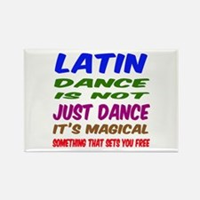 Latin dance is not just dance Rectangle Magnet