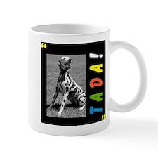 Dalmation tada! Mug