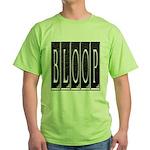 bloop Green T-Shirt