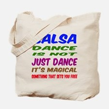 Salsa dance is not just dance Tote Bag