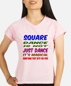 Square dance is not just d Performance Dry T-Shirt