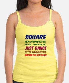 Square dance is not just dance Jr.Spaghetti Strap
