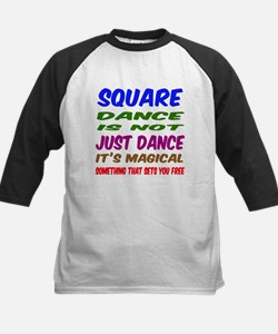 Square dance is not just danc Tee