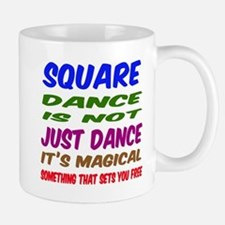 Square dance is not just dance Mug