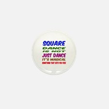 Square dance is not just dan Mini Button (10 pack)