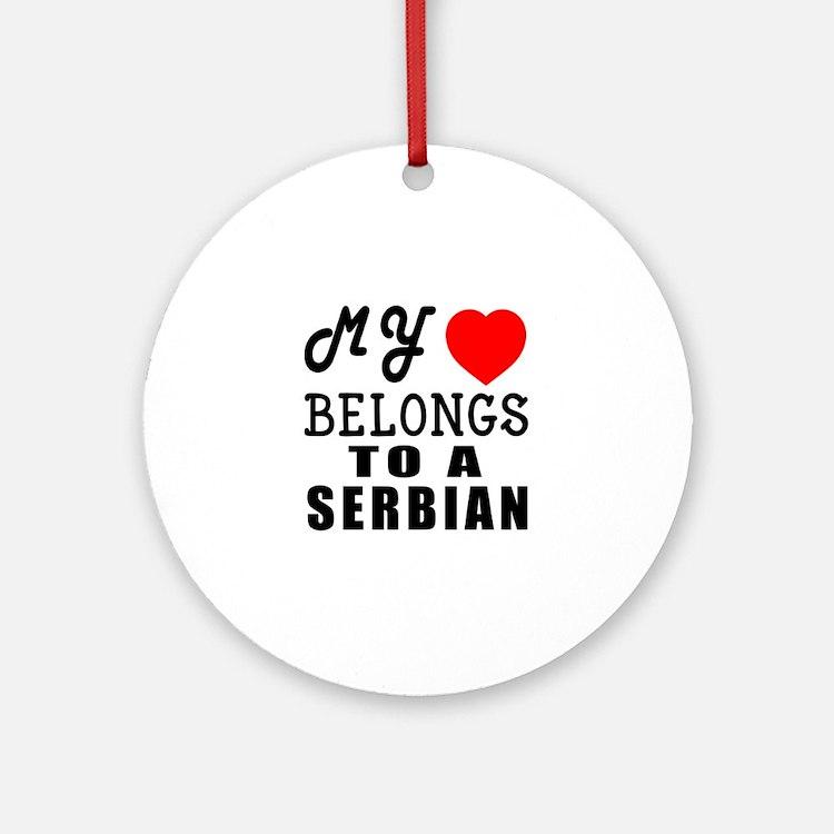 I Love Serbian Round Ornament