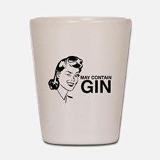 May contain gin Shot Glass