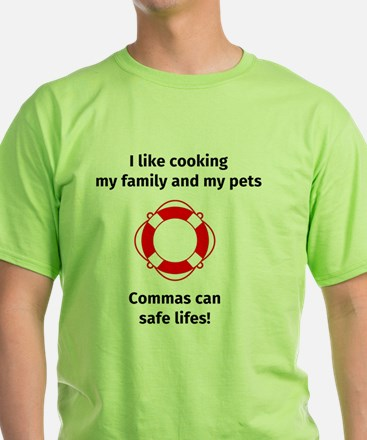 Cute I like cooking my family and my pets T-Shirt