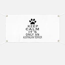 Australian Terrier Keep Calm Designs Banner