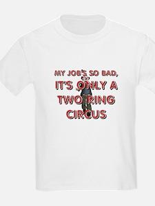 Job Humor T-Shirt